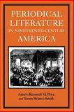 Periodical Literature in Nineteenth-Century America 9780813916309