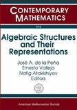 Algebraic Structures and Their Representations, José Antonio de la Peña, 0821836307
