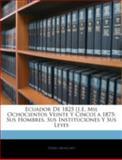 Ecuador de 1825 [I E Mil Ochocientos Veinte y Cinco] A 1875, Pedro Moncayo, 1144886309