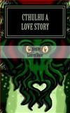 Cthulhu a Love Story, Lauren Stone, 1479366307