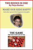 Make Our Kids Happy / the Game, Petya Bankov, 1494976307