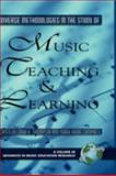 Diverse Methodologies in the Study of Music Teaching and Learning, Thompson, Linda K. and Campbell, Mark Robin, 1593116306