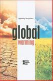 Global Warming, David M. Haugen, 0737746319