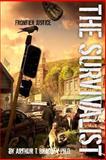 The Survivalist (Frontier Justice), Arthur Bradley, 148274631X