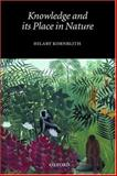 Knowledge and Its Place in Nature, Kornblith, Hilary, 0199246319