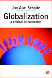 Globalization, Scholte, Jan Aart, 031223631X