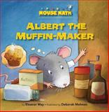 Albert the Muffin-Maker, Eleanor May, 1575656310