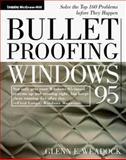 Bulletproofing Windows 95, Weadock, Glenn, 0070676313