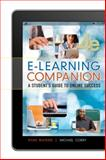 E-Learning Companion : Student's Guide to Online Success, Watkins, Ryan and Corry, Michael, 113331631X