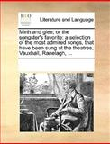 Mirth and Glee; or the Songster's Favorite, See Notes Multiple Contributors, 1170186319
