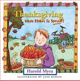 Thanksgiving, What Makes It Special?, Harold Myra, 1400306310