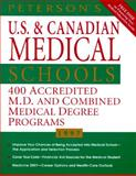Peterson's Guide to Medical Schools in the U. S. and Canada : M. D. and M. D. - Ph. D. Programs at Nearly 150 U. S. and Canadian Schools, Peterson's Guides Staff, 1560796316