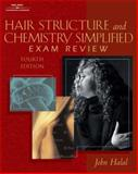 Hair Structure and Chemistry Simplified : Exam Review, Halal, John, 1562536311