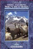 Hiking and Biking Peru's Inca Trails, William Janecek, 1852846313