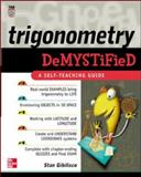 Trigonometry Demystified, Stan Gibilisco, 0071416315