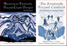 The Emotionally Focused Therapist Set, Johnson, Susan and Bradley, Brent, 0415896312