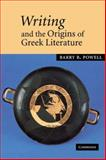 Writing and the Origins of Greek Literature, Powell, Barry B., 0521036313