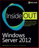 Windows Server 2012 Inside Out, Stanek, William R., 0735666318