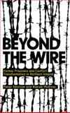 Beyond the Wire : Former Prisoners and Conflict Transformation in Northern Ireland, Shirlow, Peter and McEvoy, Kieran, 0745326315