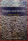 Religion and Morality, Wainwright, William J., 0754616312