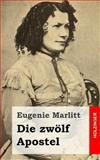 Die Zwölf Apostel, Eugenie Marlitt, 1482646315