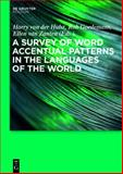 A Survey of Word Accentual Patterns in the Languages of the World, Rob Goedemans, 311019631X