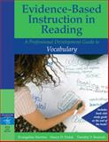 Evidence-Based Instruction in Reading : A Professional Development Guide to Vocabulary, Newton, Evangeline and Padak, Nancy D., 0205456316