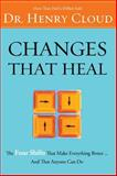 Changes That Heal, Henry Cloud, 0310606314