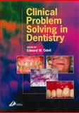 Clinical Problem Solving in Dentistry, , 0443056315