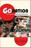 Go Nation : Chinese Masculinities and the Game of Weiqi in China, Moskowitz, Marc L., 0520276310
