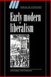 Early Modern Liberalism, Patterson, Annabel, 0521026318