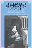 The English Reformation Revised, , 0521336317