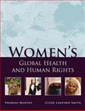 Women's Global Health and Human Rights 1st Edition