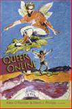 Queer Online : Media Technology and Sexuality, O'Riordan, Kate and Phillips, David J., 0820486310