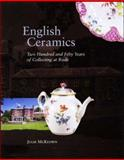 English Ceramics : 250 Years of Collecting at Rode, McKeown, Julie, 0856676314