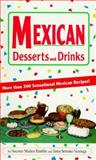 Mexican Desserts and Drinks, Socorro M. Kimble, 0914846310
