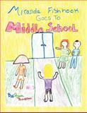 Miranda Fishhook Goes to Middle School, Aiyana M. Thompson, 146702631X