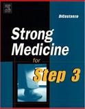 Strong Medicine for Step 3, DiCostanzo, Joseph R., 1560536314
