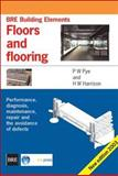 Floors and Flooring, Pye, P. W. and Harrison, H. W., 1860816312