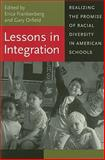 Lessons in Integration : Realizing the Promise of Racial Diversity in American Schools, , 0813926319