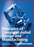 Principles of Computer Aided Design and Manufacturing, Amirouche, Farid M. L., 0130646318
