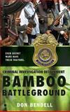 Bamboo Battleground, Don Bendell, 0425216314