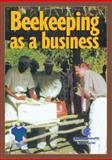 Beekeeping as a Business, Richard Jones, 0850926319
