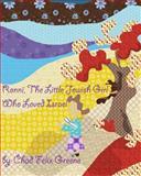 Ronni, the Little Jewish Girl Who Loved Israel, Chad Greene, 1475096313