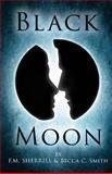 Black Moon, Becca Smith and F. M. Sherrill, 150035631X