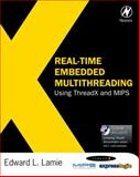 Real-Time Embedded Multithreading Using ThreadX and MIPS, Lamie, Edward L., 1856176312