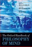 The Oxford Handbook of Philosophy of Mind, , 019959631X
