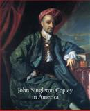 John Singleton Copley in America, Rebora, Carrie and Staiti, Paul, 0300086318