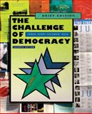 The Challenge of Democracy : American Government in a Global World, Janda, Kenneth and Berry, Jeffrey M., 0547216319