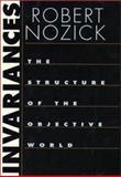 Invariances, Robert Nozick, 0674006313